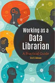 "cover image of the book ""Working as a Data Librarian: A Practical Guide"""
